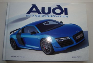 Livre Audi - 50 ans d'innovation - Editions Chêne E/P/A