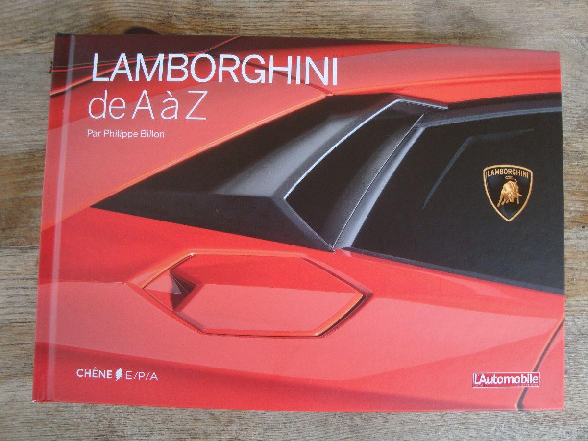Livre Lamborghini de A à Z de Philippe Billon - Editions Chêne E/P/A