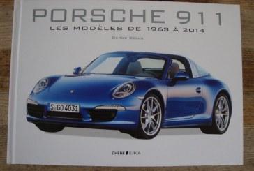 Livre Porsche 911 – Les modèles de 1963 à 2014 de Serge Bellu – Editions Chêne E/P/A