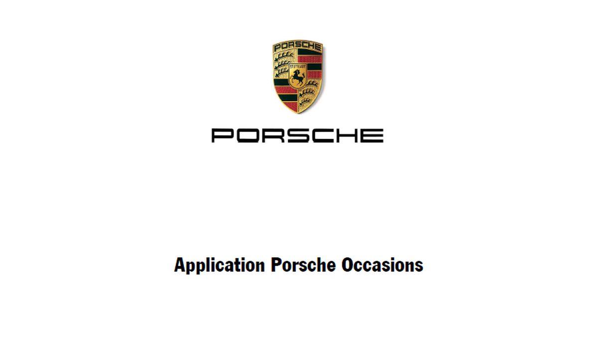 Lancement de l'application Porsche Occasions sur mobile sous iOS et Android