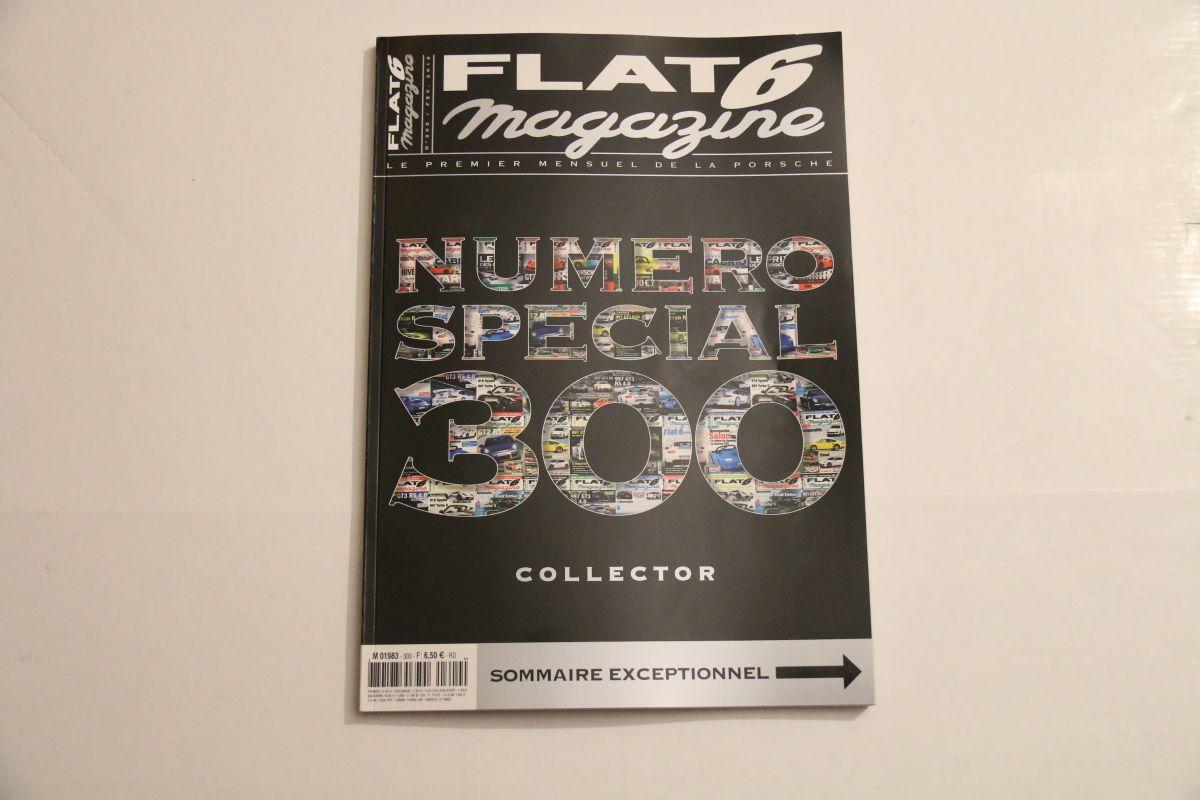300 ème numéro de Flat 6 magazine - Un numéro collector à se procurer d'urgence