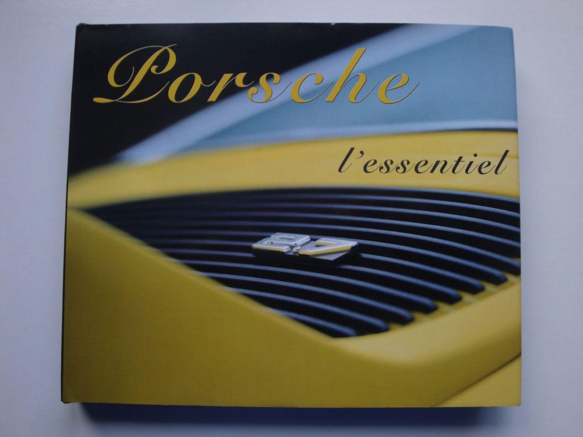 Livre Porsche L'Essentiel de Arnaud Séné - Limité à 911 exemplaires