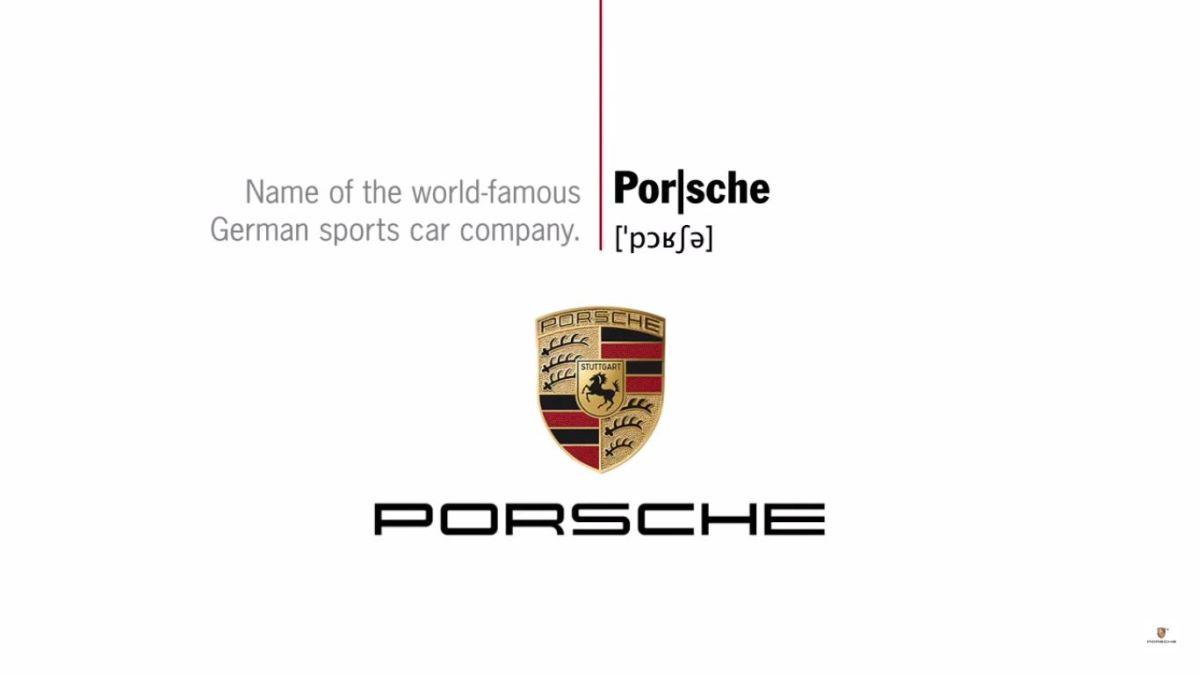 Vidéo - Apprenez à bien prononcer le nom Porsche