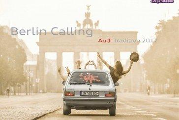 """Nouveau calendrier 2017 d'Audi Tradition : """"Berlin Calling"""""""