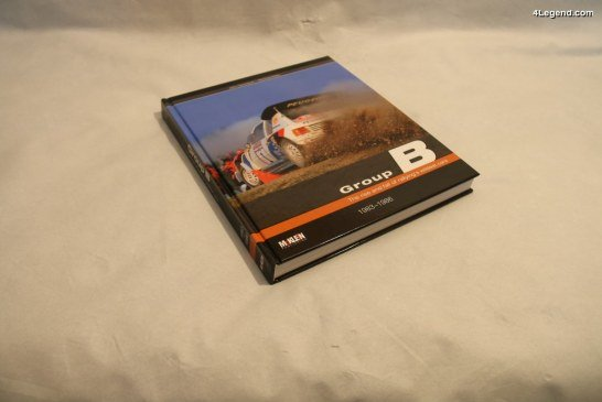 """Livre """"Group B – The rise and fall of rallying's wildest cars 1983-1986"""" de McKlein Publishing"""