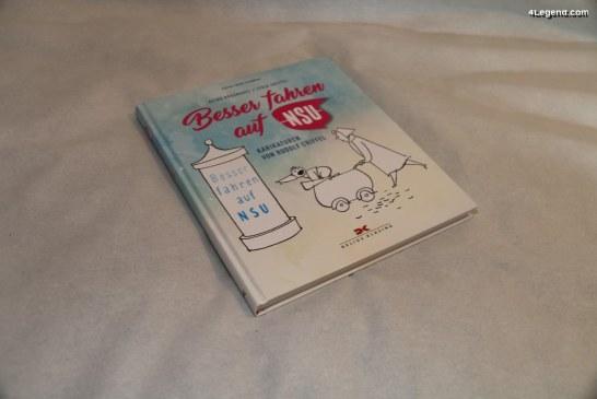 Livre «Besser fahren auf NSU – Karikaturen von Rudolf Griffel» de Lydia Griffel & Heiko Rossnagel – Delius Klasing