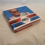 Livre «HURLEY: from the beginning!» de Hurley Haywood et Sean Cridland – Edition Porsche Museum