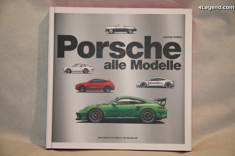 "Livre ""Porsche - alle Modelle"" de Lorenzo Ardizio - Edition Porsche Museum"