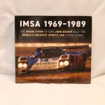 Livre «Imsa 1969-1989 : The Inside Story of How John Bishop Built the World's Greatest Sports Car Racing Series»