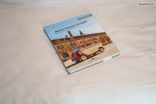Livre « Auto Union GmbH – Spurensuche Ingolstadt » de Ralf Friese – Delius Klasing